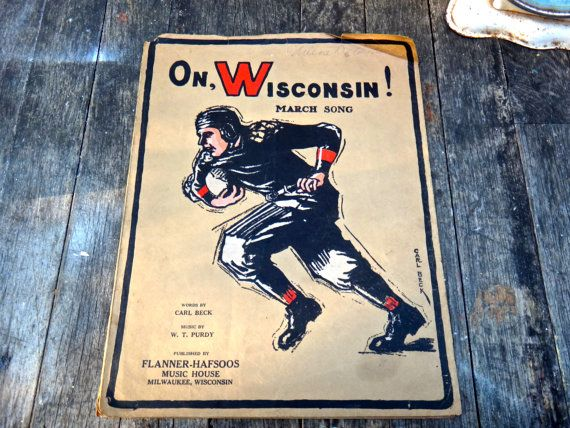 On Wisconsin Fight Song Wisconsin March Song by MaxsUniquities