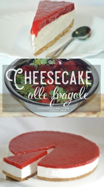 Cheesecake allo yogurt, panna e fragole ricetta @vicaincucina  | Strawberry cheesecake