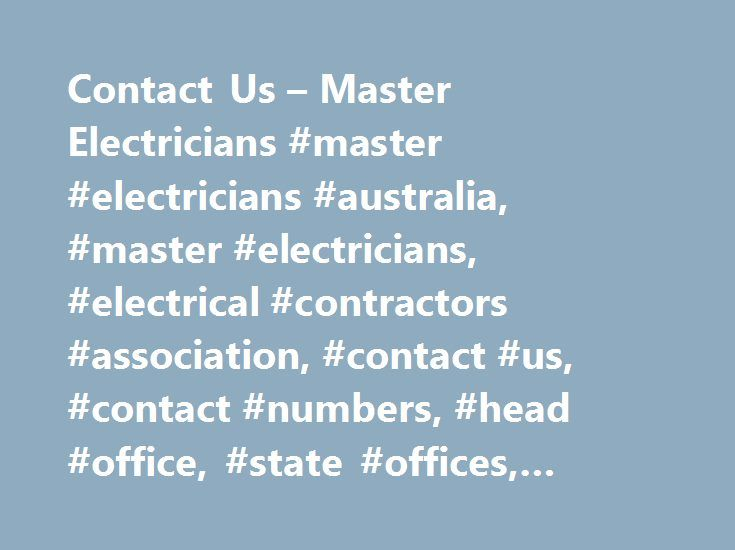 Contact Us – Master Electricians #master #electricians #australia, #master #electricians, #electrical #contractors #association, #contact #us, #contact #numbers, #head #office, #state #offices, #office #hours, #online #contact #form http://singapore.nef2.com/contact-us-master-electricians-master-electricians-australia-master-electricians-electrical-contractors-association-contact-us-contact-numbers-head-office-state-offices-offic/  # Contact Us Sponsorship Opportunities Want to get your…