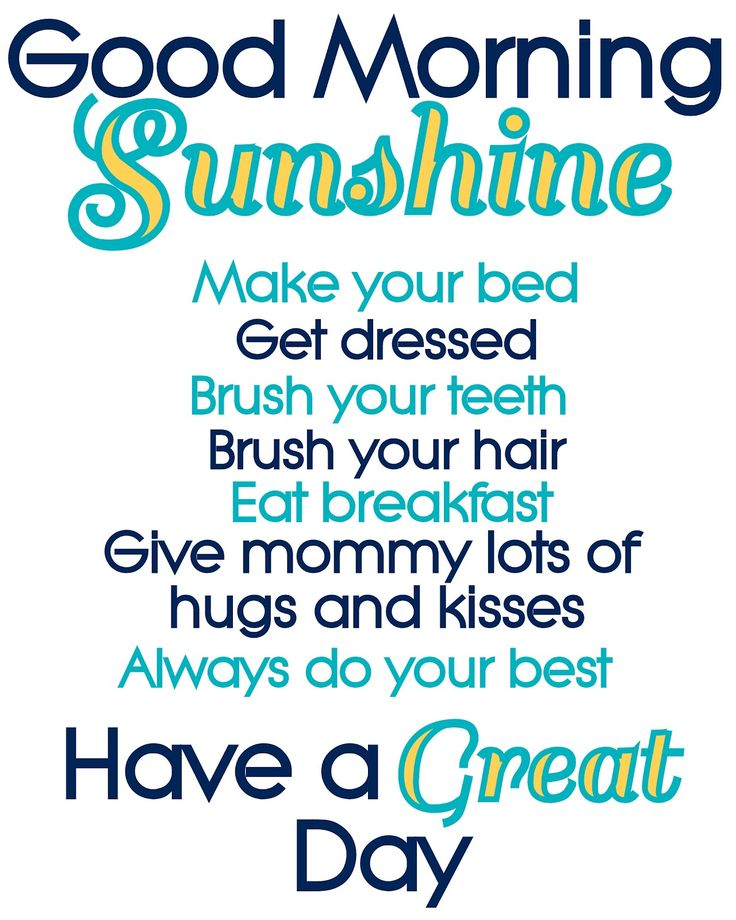 sunshine quotes | hoping it will help us BOTH to nail down our morning and bedtime ...