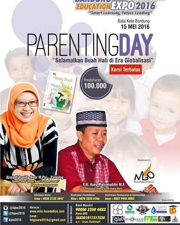 "Parenting Day 15 Mei 2016 ""Selamatkan Buah Hati di Era Globalisasi"" @aisya_yuhanida  Aisya Yuhanida Noor M.Psi Psikolog  K.H. Asep Mulyanuddin M.A Di Balai Kota Bandung. Pedaftaran Rp. 100.000 #satukancinta"