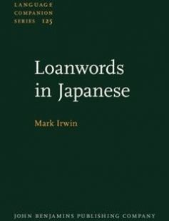 Loanwords in Japanese free download by Mark Irwin ISBN: 9789027205926 with BooksBob. Fast and free eBooks download.  The post Loanwords in Japanese Free Download appeared first on Booksbob.com.
