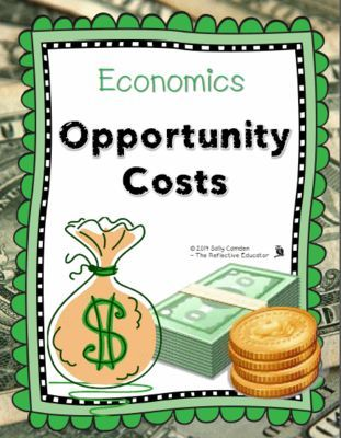 Economics: Opportunity Costs from The Reflective Educator on TeachersNotebook.com - (53 pages) - Economics: Opportunity Costs teaches elementary students about the principles of scarcity, opportunity costs, and economic interdependence in a market economy.