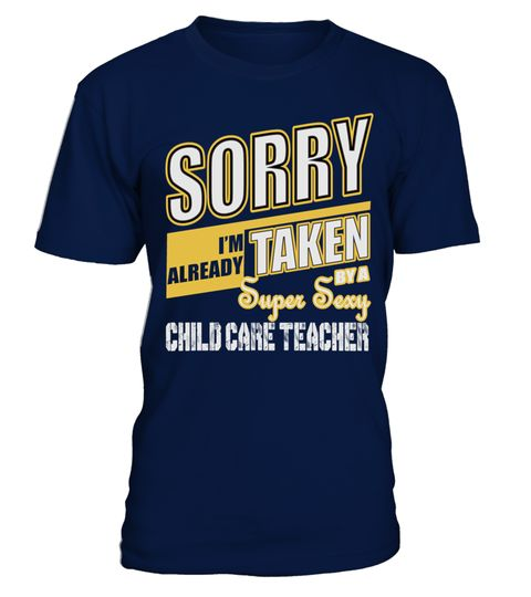 # TAKEN BY SUPER SEXY CHILD CARE TEACHER T SHIRTS .  TAKEN BY SUPER SEXY CHILD CARE TEACHER T-SHIRTS. IF YOU PROUD YOUR JOB, THIS SHIRT MAKES A GREAT GIFT FOR YOU AND YOUR HONEY ON THE SPECIAL DAY.---CHILD CARE TEACHER T-SHIRTS, CHILD CARE TEACHER JOB SHIRTS, CHILD CARE TEACHER GIRLFRIEND T SHIRTS, CHILD CARE TEACHER BOYFRIEND SHIRTS, CHILD CARE TEACHER TEES, CHILD CARE TEACHER HOODIES, CHILD CARE TEACHER LONG SLEEVE, CHILD CARE TEACHER FUNNY SHIRTS, CHILD CARE TEACHER MAMA, CHILD CARE…