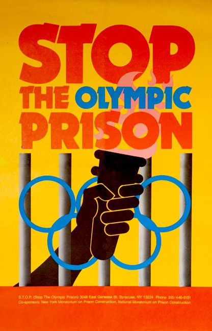 """""""""""Stop the Olympic Prison"""" [1979] by Andy Hall and Michael Kroll  """"  This poster was produced in 1979 as part of a campaign to challenge plans to convert the Olympic athletes' dormitory facilities into a state prison afterwards."""