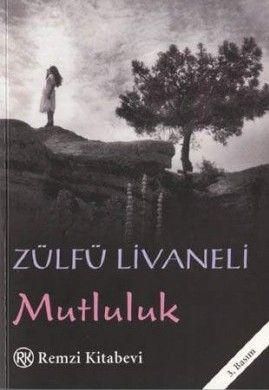 Mutluluk – Zülfü Livaneli e-kitap indir | SandaLca