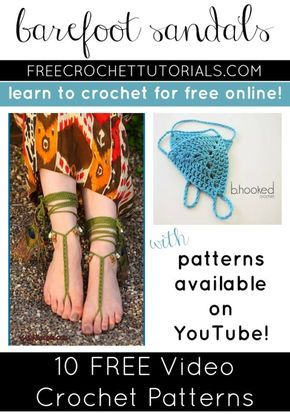 Free Video Crochet Pattern Friday! Today we have 10 FREE Video Crochet Patterns for Barefoot Sandals for you to choose from at FCT!