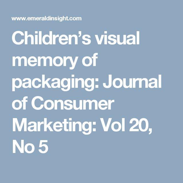Children's visual memory of packaging: Journal of Consumer Marketing: Vol 20, No 5