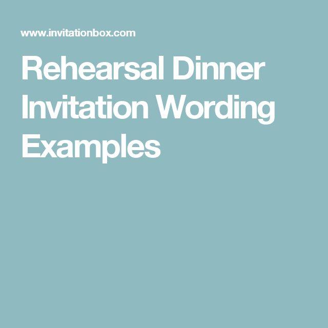 Rehearsal Dinner Invitation Wording Examples