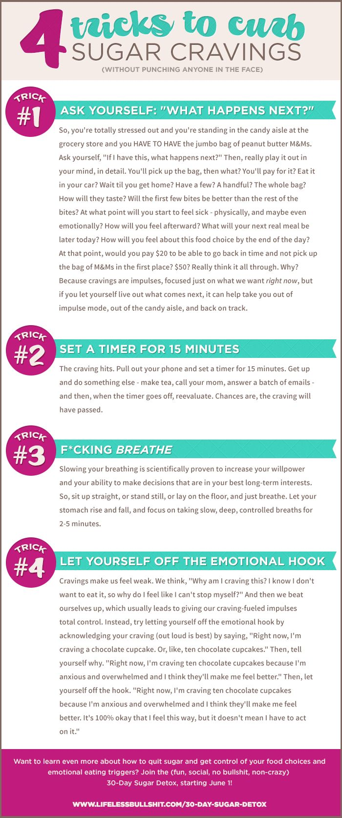4 Tricks to Curb Sugar Cravings - from the 30-Day Sugar Detox --> http://www.lifelessbullshit.com/30-day-sugar-detox/