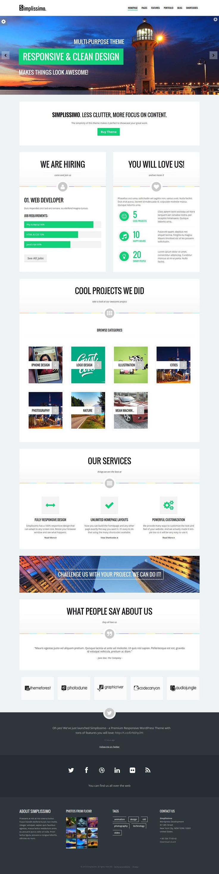 SIMPLISSIMO. Less clutter, more focus on content. Well, this is something we strongly believe in, and therefore the design of this theme fol...