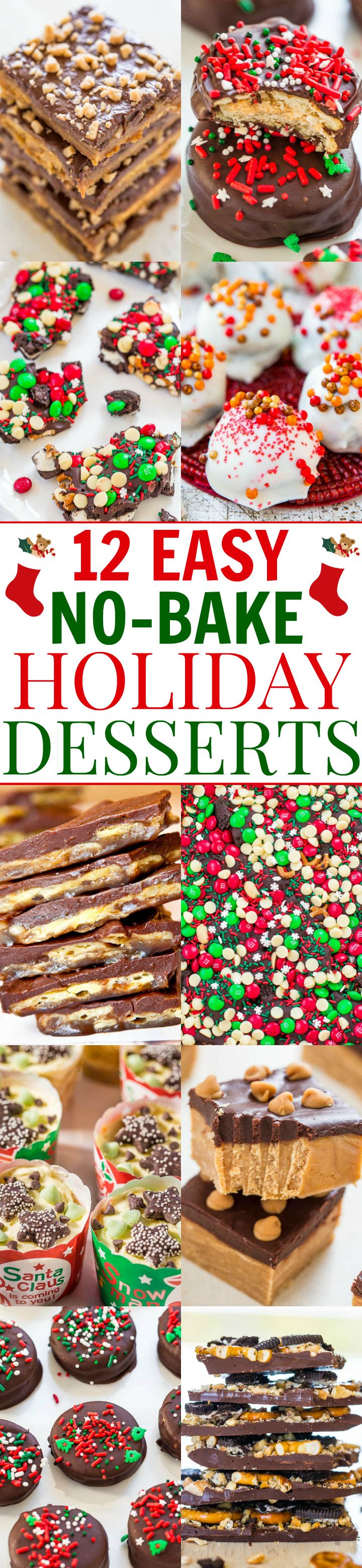 12 Easy No-Bake Holiday Desserts – No time to bake? Here are 12 FAST and EASY no-bake recipes! Whether you want chocolate, peanut butter, cheesecake, bark, or truffles, these recipes have you covered!