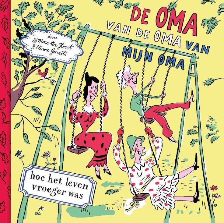De oma van de oma van mijn oma (Boek) door Marc ter Horst | Literatuurplein.nl
