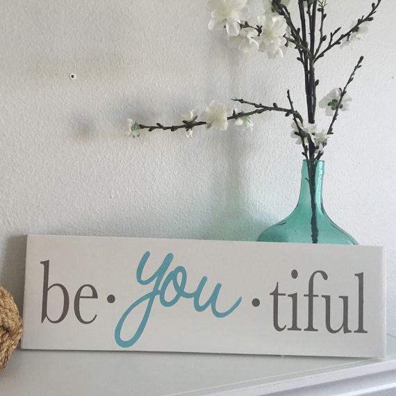 be-you-tiful sign handpainted wood sign made to by CraftByTaylor