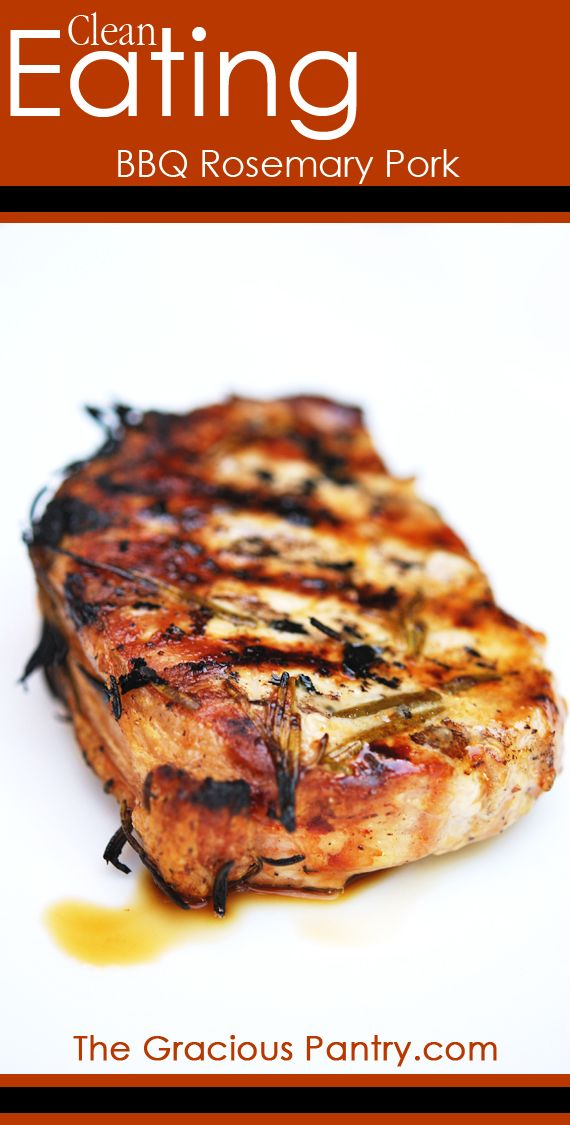 Clean Eating BBQ Rosemary Pork Chops  #cleaneating #eatclean #cleaneatingrecipes #dudefood
