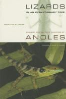 Lizards in an evolutionary tree : ecology and adaptive radiation of anoles / Jonathan B. Losos ; foreword by Harry W. Greene.- GOS LGE Los