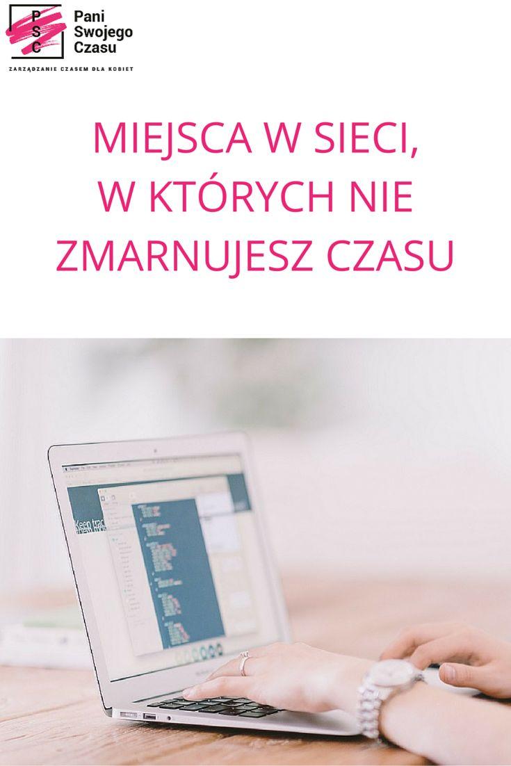 MIEJSCA W SIECI, W KTÓRYCH NIE ZMARNUJESZ CZASU  http://www.paniswojegoczasu.pl/zostan-pania-swojego-czasu/miejsca-w-sieci-w-ktorych-nie-zmarnujesz-czasu/ #paniswojegoczasu #psc #zarzadzanieczasemdlakobiet #marnowanieczasu #zostanpaniaswojegoczasu #online #internet #ted #coursera #rozwoj #creativelive #productivity #timemanagement #women #wiedza #webinars