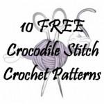 10 Free Crocodile Stitch Crochet Patterns: Free Crocodile, Stitches Crochet, Steady Hands, Teas Cozy, 10 Free, Crochet Patterns, Crocodile Stitches, Christmas Trees, Stitches Pattern