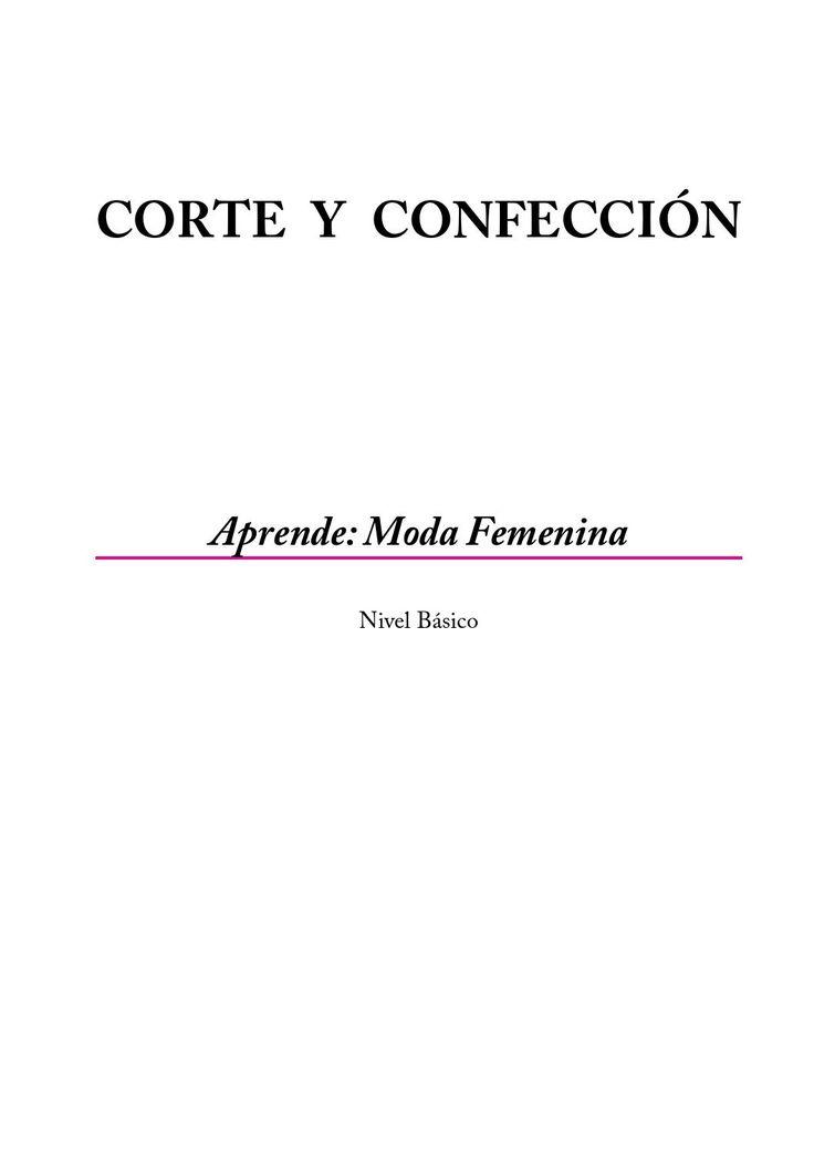 Manual de corte y confeccion femenino interactivo nivel basico  costura patrones