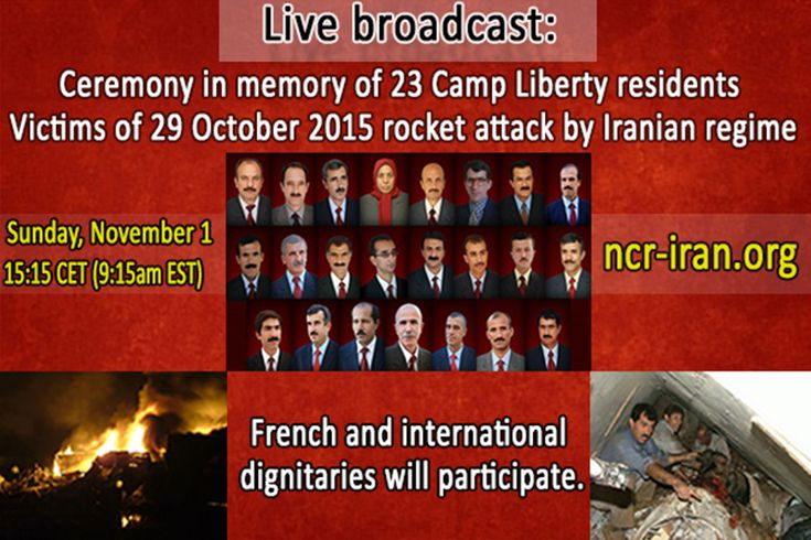 NCRI - On Sunday, November 1, a ceremony will be held in Paris in memory of the 23 Camp Liberty residents who lost their lives in a heavy rocket attack by the terrorists of the mullahs' regime on October 29. French and international dignitaries ...