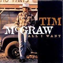 All I Want (Tim McGraw album) - Wikipedia, the free encyclopedia