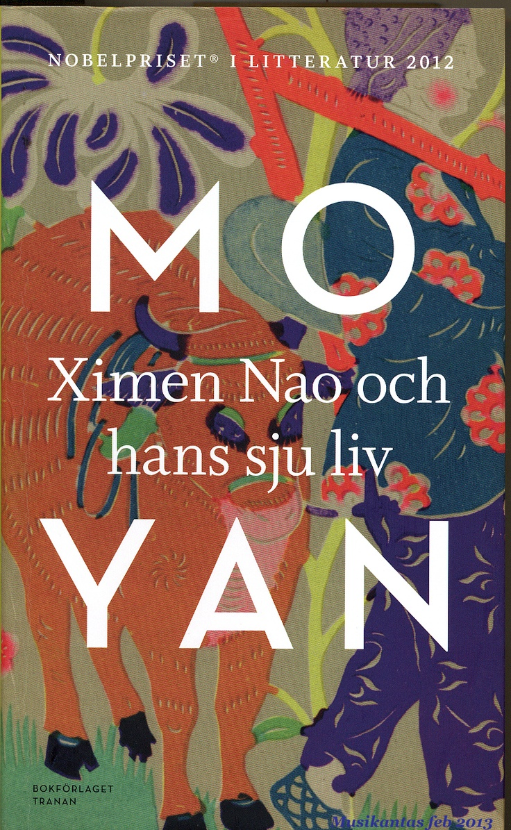 Ximen Nao och hans sju liv av Mo Yan (Nobelutgåvan)