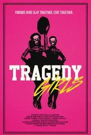 Watch Full Movie Tragedy Girls (2017) - Free Download HD Version, Free Streaming, Watch Full Movie  #watchmovie #watchmoviefree #watchmovieonline #fullmovieonline #freemovieonline #topmovies #boxoffice #mostwatchedmovies
