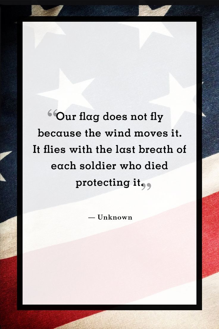Unknown author - inspirational thought as we celebrate Independence Day.