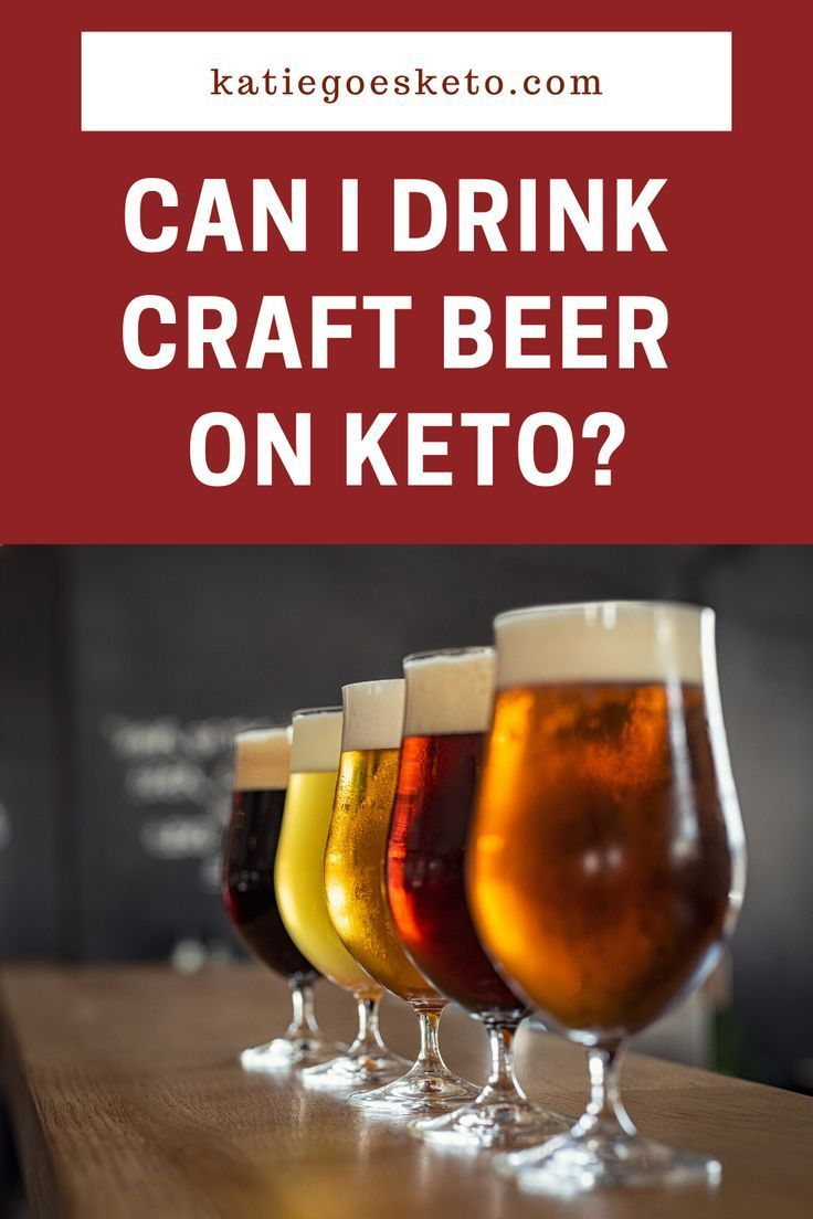 Can I Drink Beer On Keto The Answer Might Surprise You Katie Goes Keto In 2020 Drinking Beer Keto Beer