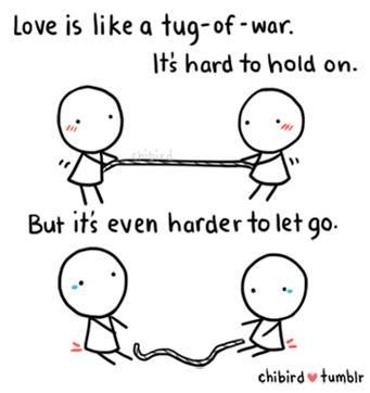 Love Is Like Tug-of-War #quotes #inspirational