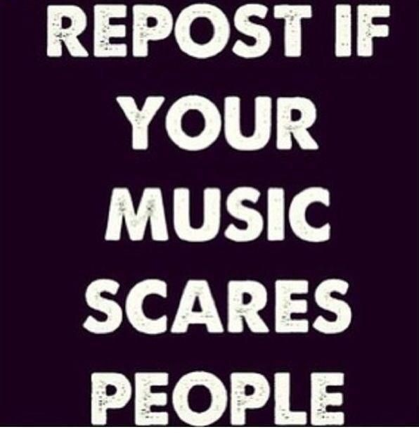 Pretty much everything from Slipknot over All That Remains to Suicide Silence. But the scariest part for most people is that I love Taylor Swift and Demi Lovato's songs :).