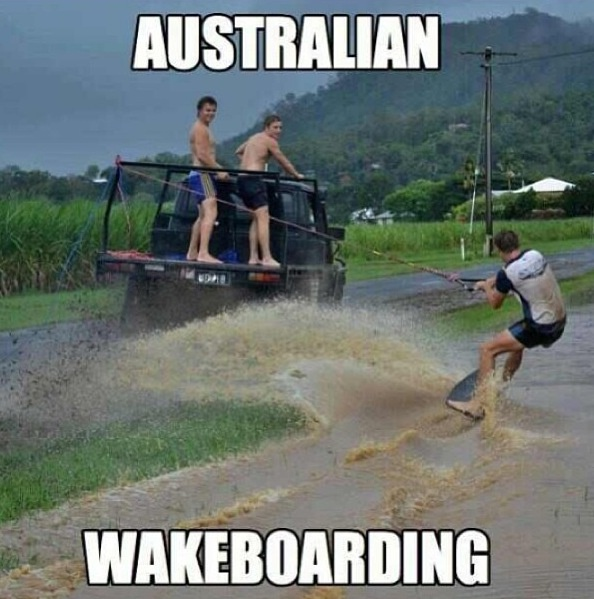 Aussie humor   Above has been known to lead to many accidents some causing death.  Really not very humorous.  Fun maybe, but well known to be idiotic.