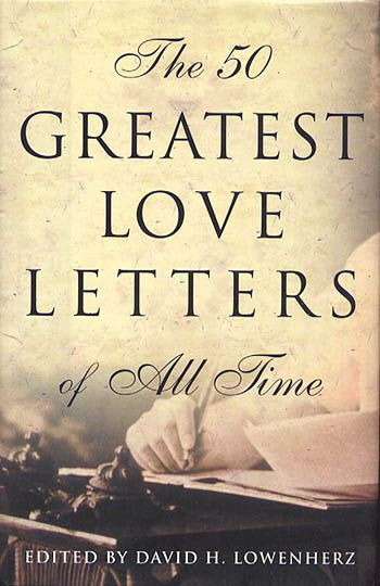 The greatest love letters...written in the language of the possible.