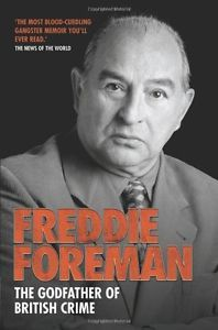 Freddie Foreman: The Godfather of British Crime, Freddie Foreman Paperback Book