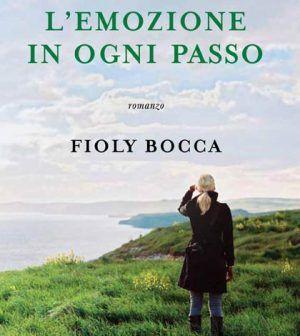 L'emozione in ogni passo, Fioly Bocca @giuntieditore
