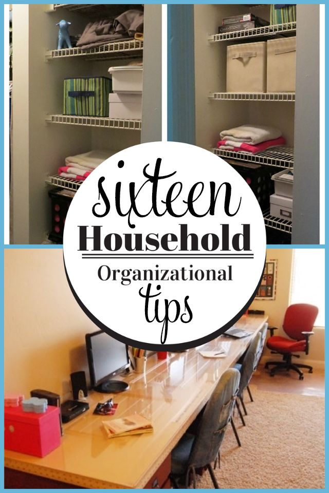 Sixteen fast + easy home organization tips