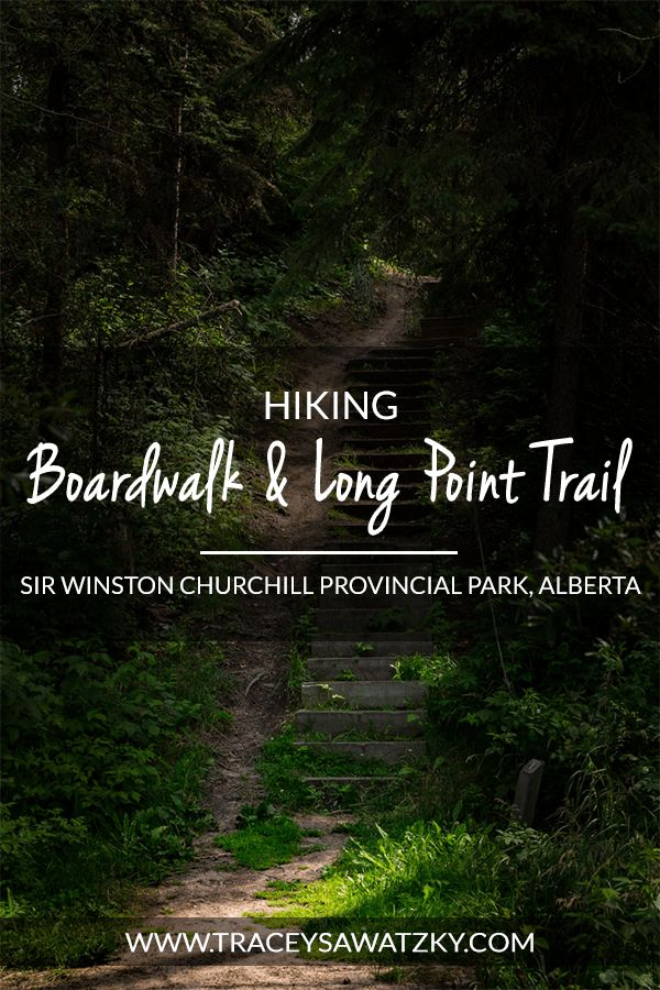 Hiking Boardwalk and Long Point Trail - Sir Winston Churchill Provincial Park, Alberta