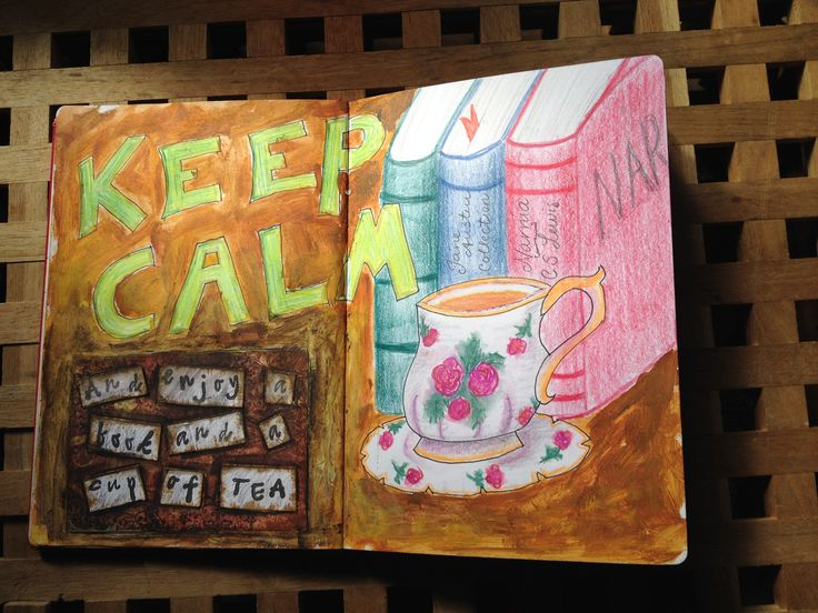 Art Journal # 3, Keep calm and enjoy a book and a cup of tea.  Mixed medias; acrylics, colored pencils and ink