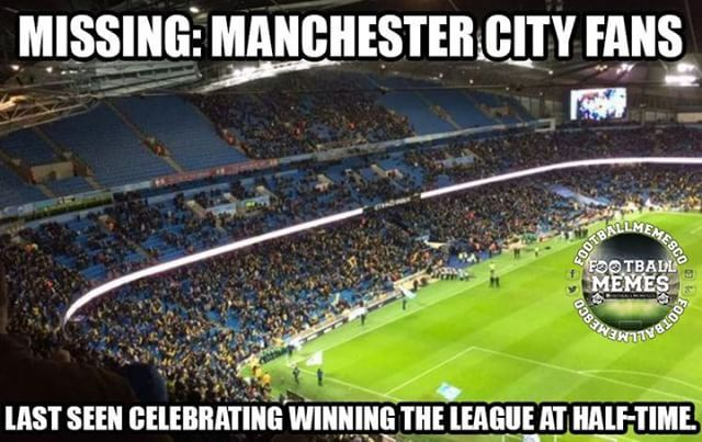 Missing Manchester City Fans In 2020 Manchester City Football Memes City