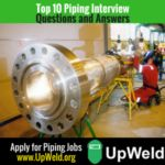 Top 10 Piping Interview Questions and Answers