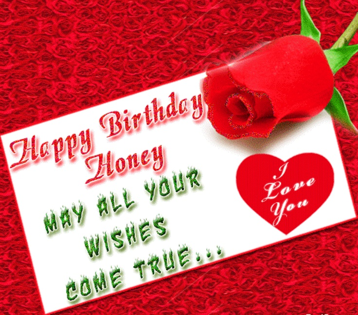 52 Best Images About Birthday Wishes On Pinterest Happy Happy Birthday Honey Wishes