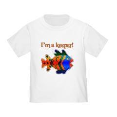 I'm a keeper Toddler T-Shirt $14.50