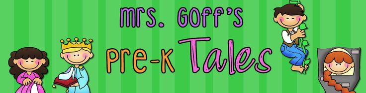 Mrs. Goff's Pre-K Tales She has some awesome ideas for her Pre-K class!