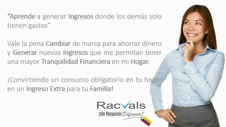 Genera ingresos adicionales. RACVALS un negocio sencillo.