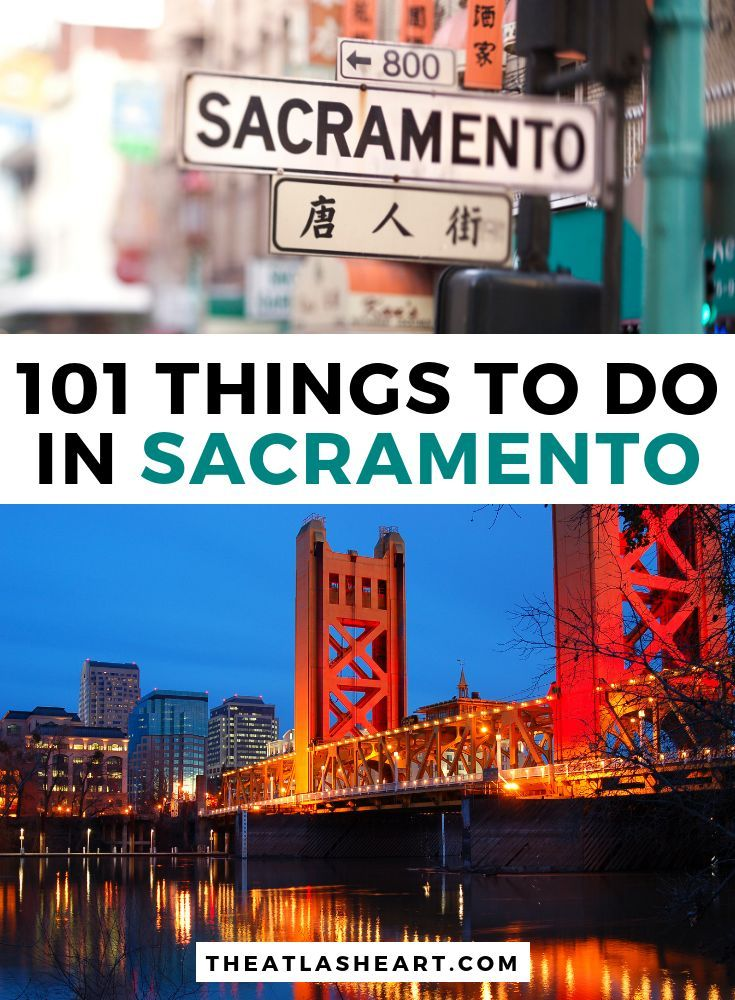 101 Things to do in Sacramento