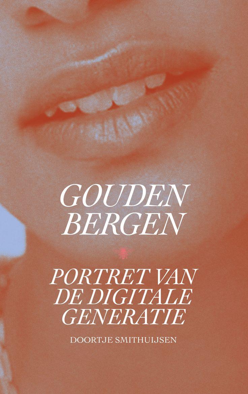 Gouden bergen Portret van een digitale generatie