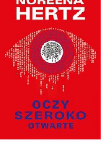 """Hertz Noreena, """"Oczy szeroko otwarte"""", Warszawa, Muza, 2014. 333 s."""