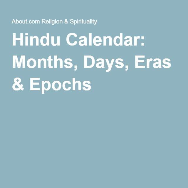 Hindu Calendar: Months, Days, Eras & Epochs