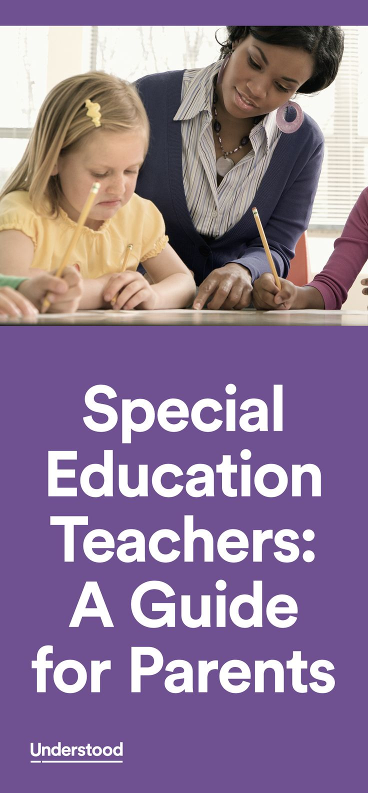 A special education teacher can serve many