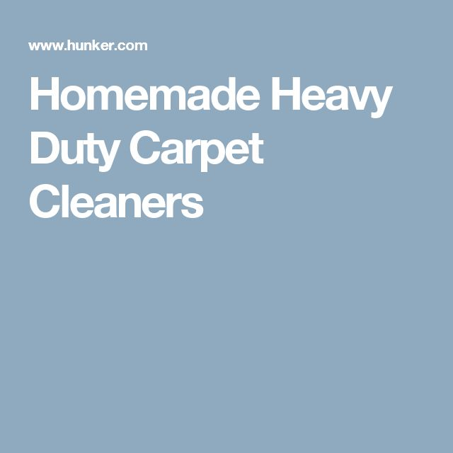 Homemade Heavy Duty Carpet Cleaners